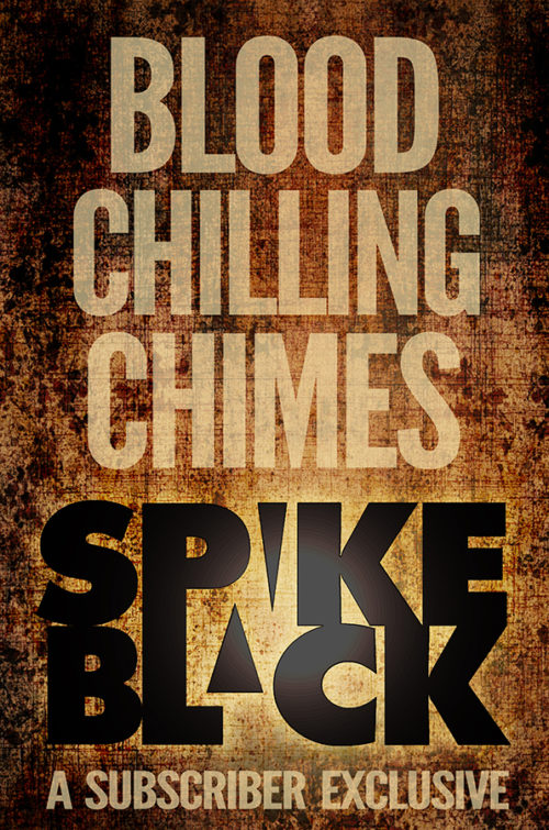 BLOOD CHILLING CHIMES